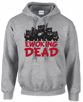 EWOKING DEAD HOODIE - INSPIRED BY EWOKS STAR WARS THE WALKING DEAD